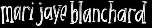 mari jaye blanchard